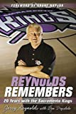 Reynolds Remembers: 20 Years with the Sacramento Kings