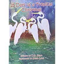 25 Days of a Tropical Christmas by D. G. Stern (2014-09-25)