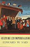 Culture and Imperialism, Edward W. Said, 0679750541