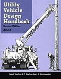 Utility Vehicle Design Handbook, John F. Hoelzle, O. C. Amrhyn, 1560911344