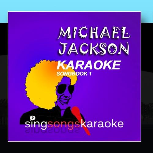 (The Michael Jackson Karaoke Songbook 1)