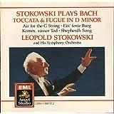 Stokowski Plays Bach : Toccata + Fugue in D minor, Air for a G String, Ein feste Burg Komm susser Tod, Shepherd's Song (EMI)