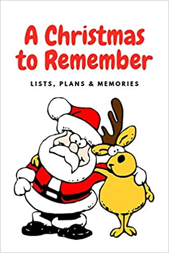 Christmas Lists For 2019.A Christmas To Remember 2019 Holiday Plans Lists Memories
