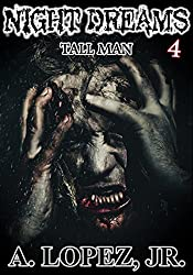 Tall Man (Night Dreams #4)