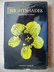 Nightshades: The Paradoxical Plants