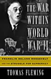War Within World War II, Thomas J. Fleming, 1903985021