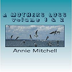 A Mothers Loss - Volume 1 & 2