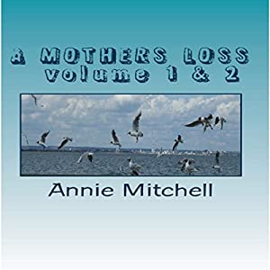A Mothers Loss - Volume 1 & 2 Audiobook