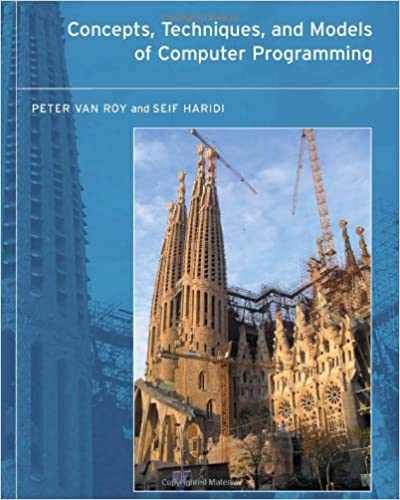 Concepts, Techniques, and Models of Computer Programming (MIT Press)