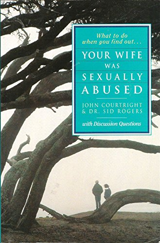 What to Do When You Find Out...Your Wife Was Sexually Abused: With Discussion Guide by Zondervan
