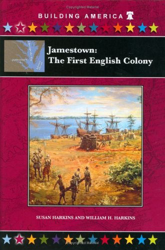 Jamestown: The First Colony (Building America)