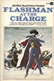 Flashman at the Charge, George MacDonald Fraser, 0452259576