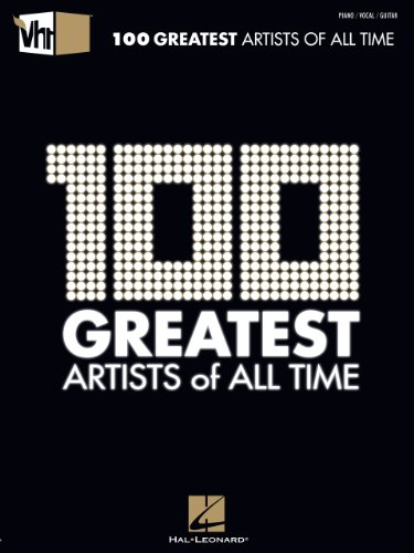 VH1 100 Greatest Artists of All Time Songbook (Piano/Vocal/guitar)