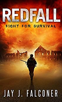 Redfall (A Post-Apocalyptic Survival Thriller Book 1) by [Falconer, Jay J.]