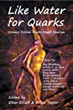 Book Cover for Like Water for Quarks