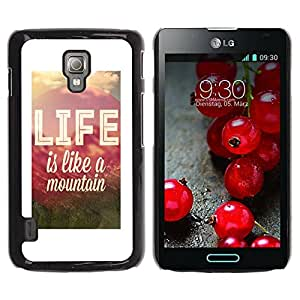 Paccase / SLIM PC / Aliminium Casa Carcasa Funda Case Cover para - Life Mountain Quote Motivational Positive - LG Optimus L7 II P710 / L7X P714