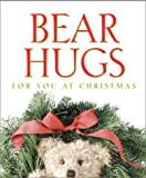 Bear Hugs for You at Christmas, Running Press Staff, 0762416750