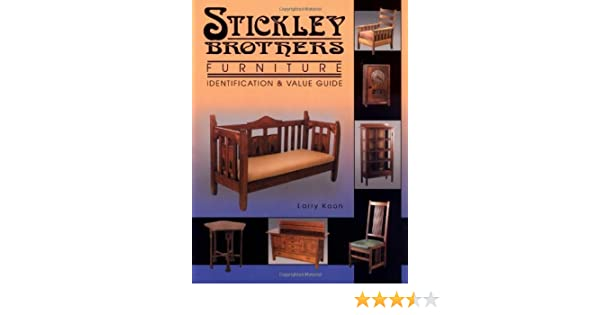 Stickley Brothers Furniture Identification Value Guide