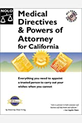 Medical Directives & Powers of Attorney in California (Medical Directives & Powers of Attorney for California, 1st ed) Paperback