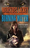 Burning Water, Mercedes Lackey, 0812524853