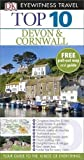 DK Eyewitness Top 10 Travel Guide: Devon & Cornwall.