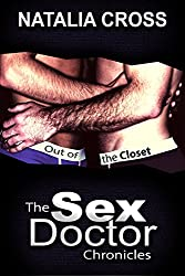 Out of the Closet (The Sex Doctor Chronicles Book 5)