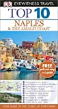 Front cover for the book Top 10 Naples & Amalfi Coast by Jeffrey Kennedy