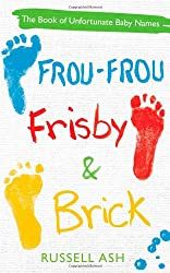 Frou-Frou, Frisby & Brick