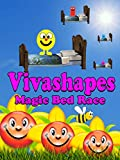 Vivashapes Magic bed race