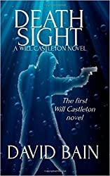 Death Sight: A Will Castleton Novel (Will Castleton (Paranormal Detective) Book 1)