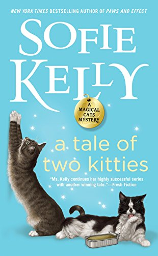Two Kitties - A Tale of Two Kitties (Magical Cats)