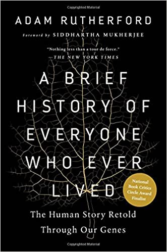A Brief History Of Everyone Who Ever Lived: The Human Story Retold Through Our Genes by Amazon
