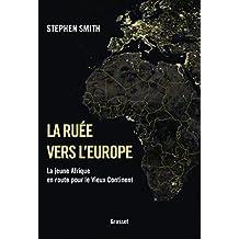RUÉE VERS L'EUROPE (LA)