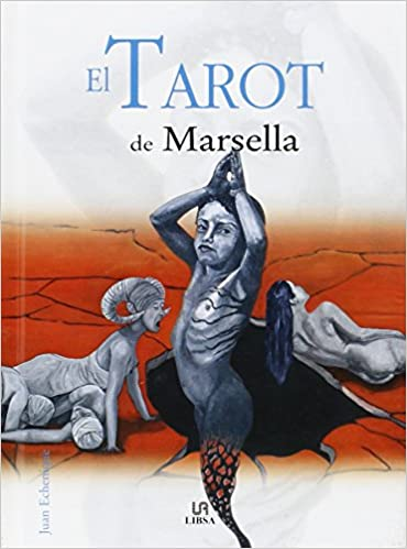 El Tarot De Marsella/the Tarot of Marsella (Packs Del Saber ...