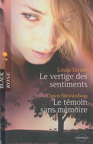 Download Le vertige des sentiments ; Le témoin sans mémoire PDF