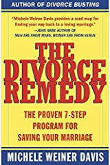The Divorce Remedy: The Proven 7-Step Program for Saving Your Marriage Paperback