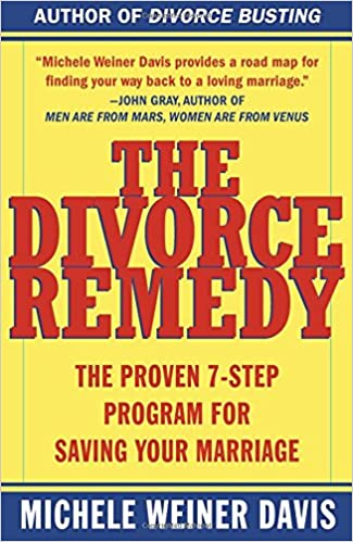 The Divorce Remedy: Amazon co uk: Michele Weiner Davis