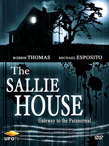 The Sallie House - Gateway to the Paranormal
