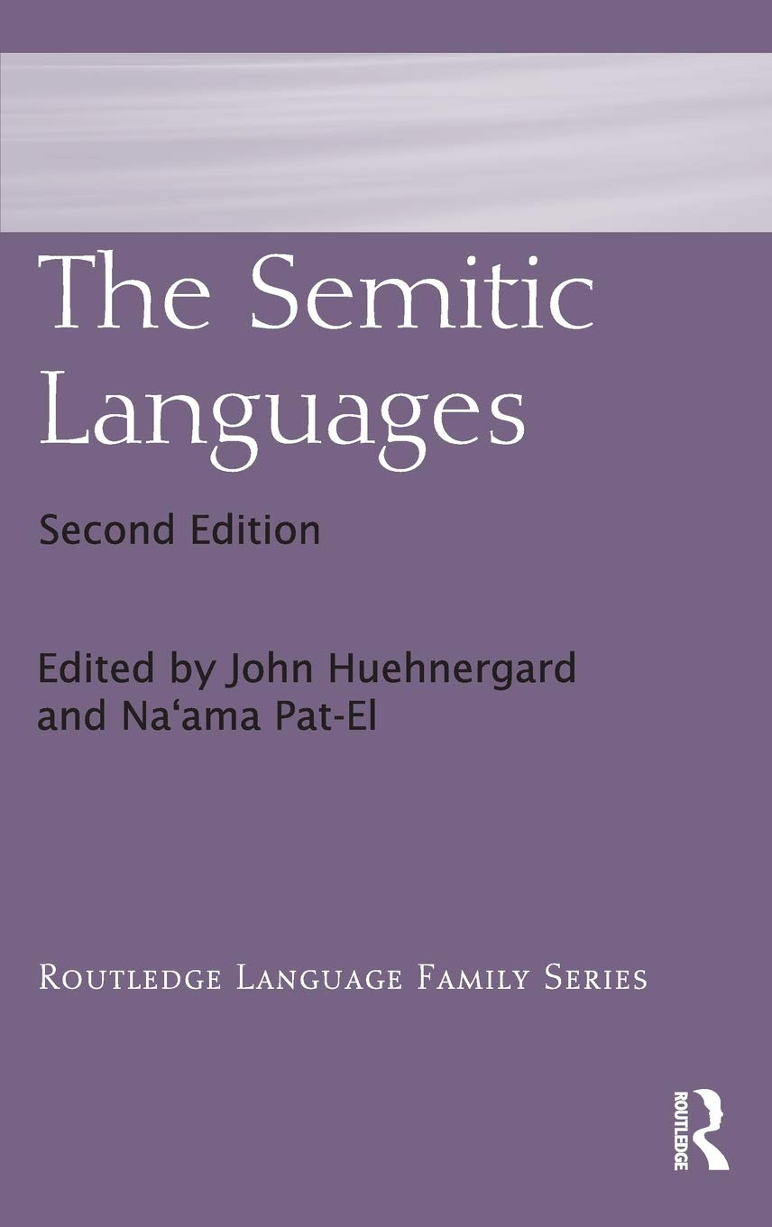 The Semitic Languages  Routledge Language Family