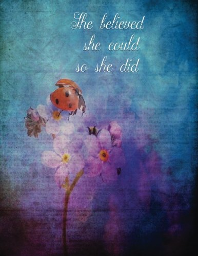 She believed she could So she did: Inspirational Quote Ladybug Floral Notebook (Composition Book Journal) (8.5 x 11 Large) Lined Notebook