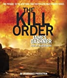 download ebook the kill order (maze runner prequel) by dashner, james (2012) audio cd pdf epub
