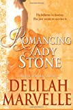 Romancing Lady Stone, Delilah Marvelle, 1491265434