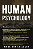 Human Psychology: This Book Includes Manipulation, Hypnosis, Emotional Intelligence, Communication, NLP (Human Psychology Series) (Volume 1)