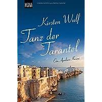 Tanz der Tarantel: Ein Apulien-Krimi (Die Apulien-Krimis, Band 1)