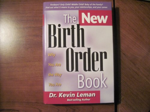 New Birth Order Book/Why Your Are the Way You Are by Leman,Kevin Published by F H Revell revised edition (1998) Hardcover