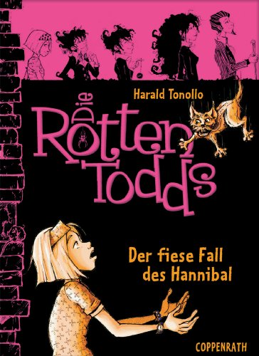 Die Rottentodds - Band 2: Der fiese Fall des Hannibal (German Edition) ()