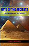 GATE OF THE ANCIENTS: The Disappearance of John Anderson
