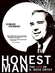 Honest Man: The Life of R.Budd Dwyer