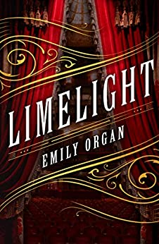 Limelight (Penny Green Series Book 1) by [Organ, Emily]