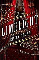 Limelight by Emily Organ
